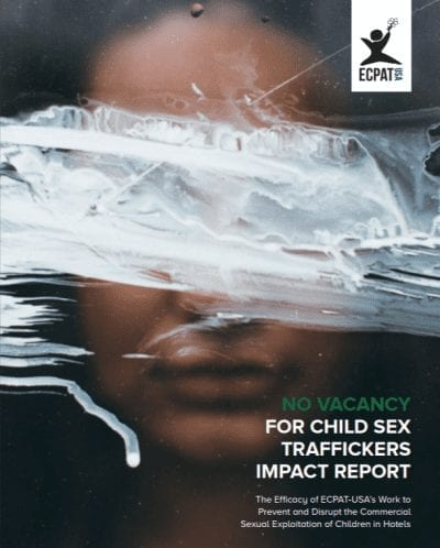 No Vacancy for Child Sex Traffickers Impact Report