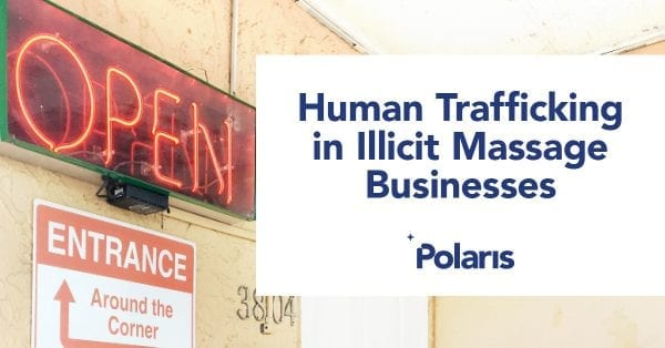 human trafficking in illicit massage businesses