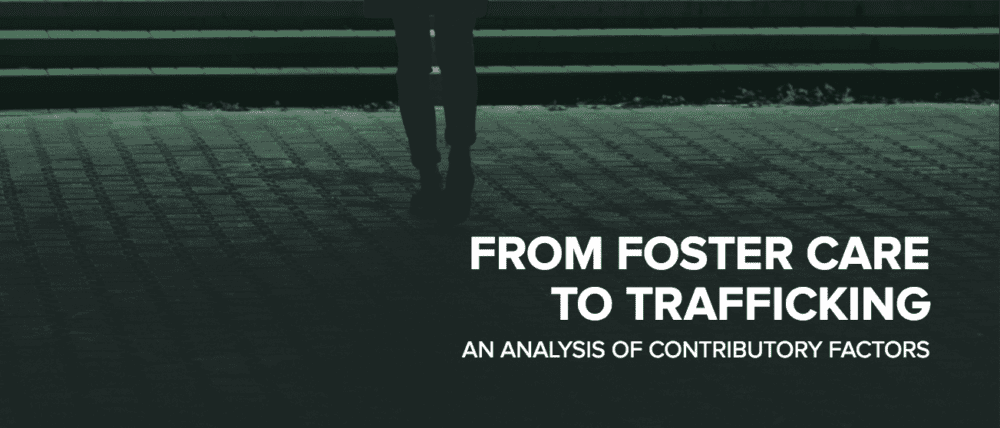 Foster care to trafficking