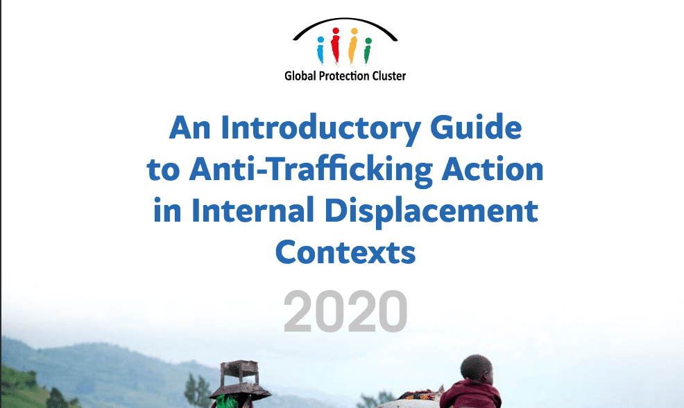 Introductory Guide: Anti-Trafficking Action in Internal Displacement