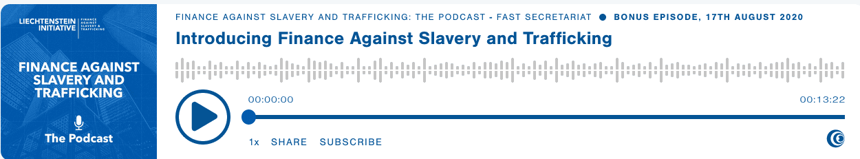 Finance Against Slavery and Trafficking: The Podcast