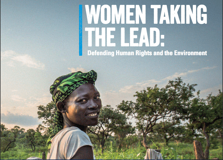 Women Taking the Lead:Defending Human Rights and the Environment